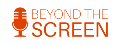 Beyond the Screen podcast